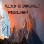 The Benevolent Grace Internet Radio Show